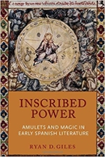 Inscribed power: amulets and magic in early Spanish literature